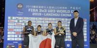 2019国际篮联三人篮球世界杯在兰州闭幕(图+视频) - 中国甘肃网